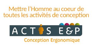 Ergonomie et Performances - ACTIS E&P - Conception Ergonomique
